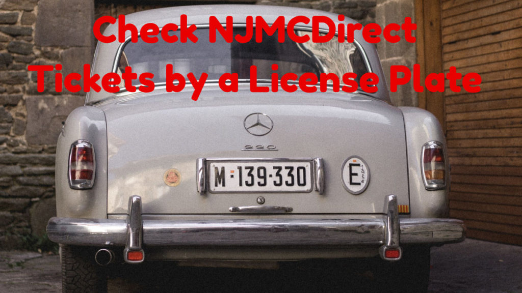 Check NJMCDirect Tickets by a License Plate